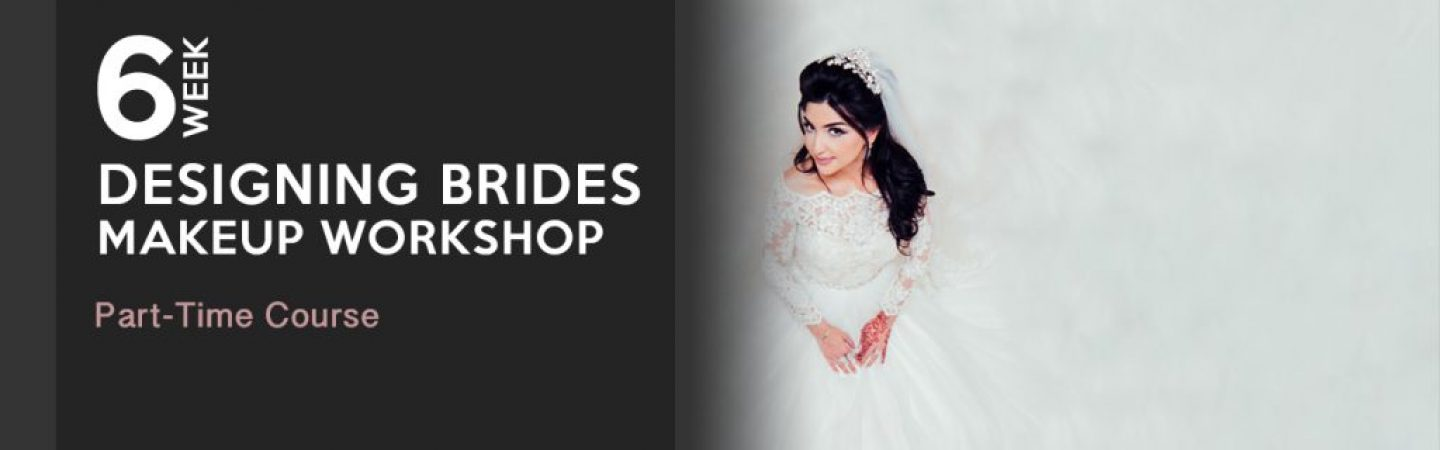 Designing Brides 'Makeup' Workshop